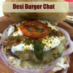 Desi Burger Chat