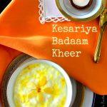 Kesariya Badaam Kheer