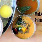 Mukkala Pulusu / Andhra Tamarind Curry