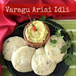 Varagu Arisi Idli