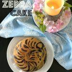 Z – Zebra Cake