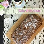 B – Bara Brith Cake