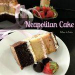 N – Neapolitan Cake