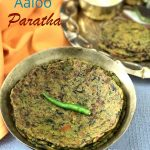 Methi Aaloo Paratha with Jowar Flour