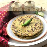 Pav Bhaji Paratha