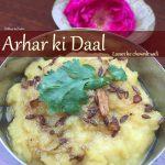Arhar ki Daal , lasun ke chownk wali