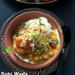 D – Dahi Wada Aloo Dum