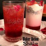 W – Water Melon Shake