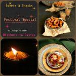 Sweets & Snacks for Festivals