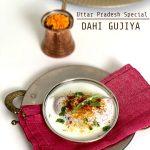 Dahi Gujiya - Uttar Pradesh Special