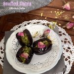 Rose and Pistachio Stuffed Dates