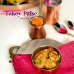 Takey Paise | Chickpea Dumpling Curry